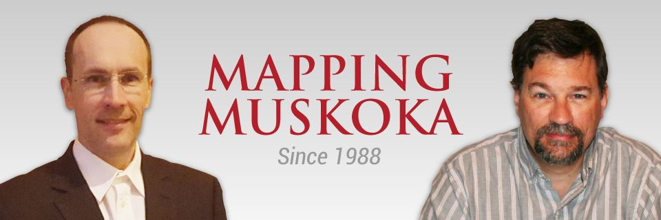 Mapping Muskoka Since 1988 - Tim and Chris Bunker